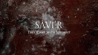 Sâver - They Came With Sunlight (Full Album)