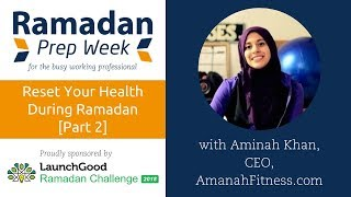 Webinar: What to Eat for Iftar/Suhoor to Maximize Energy & Productivity