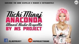 Nicki Minaj - Anaconda (Official Studio Acapella) + DL