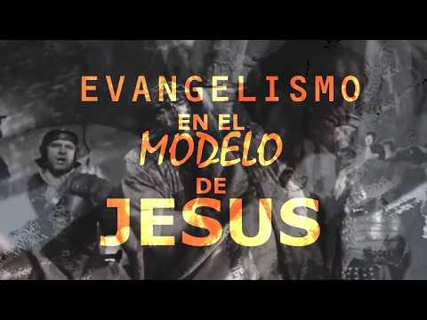 EVANGELISMO EN EL MODELO DE JESUS - PARTE 2
