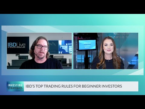 Trader Education: IBD's Top Investing Rules For Beginners