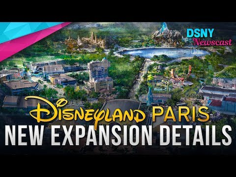 NEW EXPANSION Details Revealed for Disneyland Paris - Disney News - 9/18/18