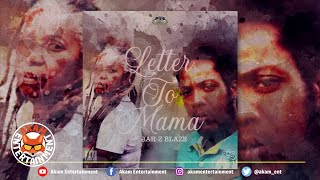 Jah-z Blaze - Letter To Mama [Nuff A Dem Riddim]  March 2020