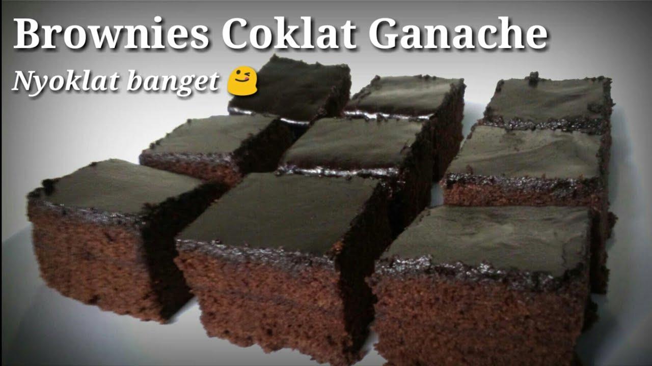 Brownies Coklat Ganache Gampang Banget Dijamin Nyoklat Banget Youtube Coklat Brownis Kue