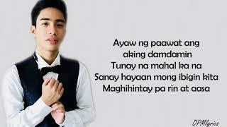 Bakit Ba Ikaw - Albert Gabriel Nacario [Lyrics] TNT
