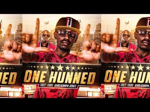 one-hunned--tact-ft-khaligraph-jones--official-audio
