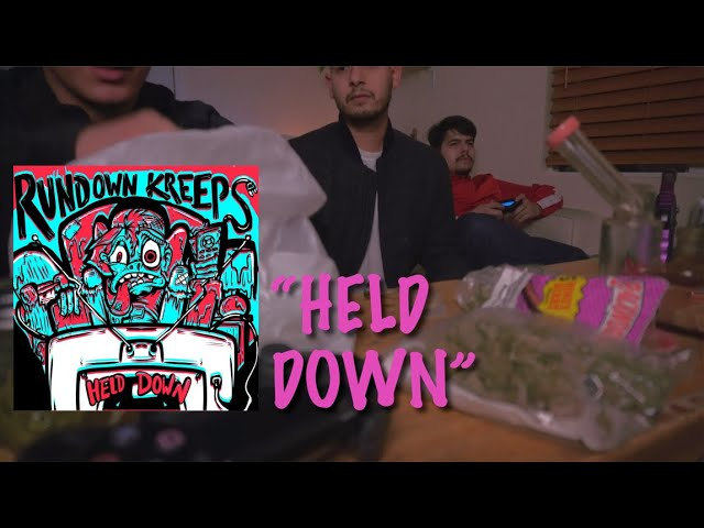 Rundown Kreeps- Held Down
