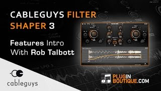 Cableguys Filtershaper 3 Plugin Overview - With Rob Talbott from Dodge Fuski