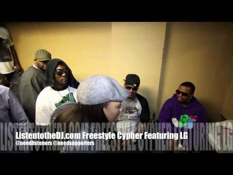 ListentotheDJ.com Celebrity Freestyle Cypher Feat. LG (Explict Lyrics)