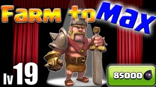 Clash of Clans: TH9 FARM to MAX! Barbarian King Lv19!!