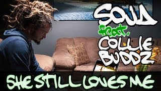 SOJA - She Still Loves Me ft. Collie Buddz