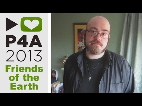 Project for Awesome 2013 - Friends of the Earth