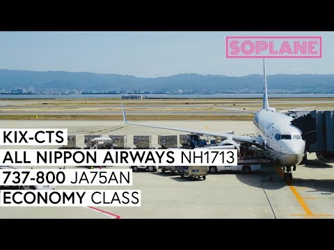 ANA | Osaka Kansai - Sapporo New Chitose | 737-800 | Trip Report | Full Flight