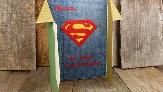 Открытка для папы «Супермен». Мастер-классы на Подарки.ру