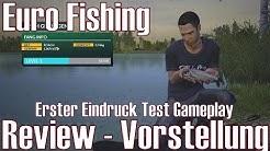 Euro Fishing ★ Review - Vorstellung ★ Erster Eindruck Test Gameplay [Deutsch/HD]