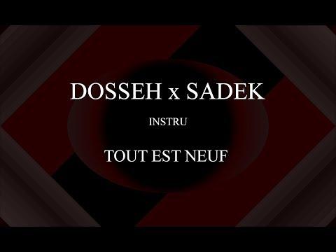 Dosseh x Sadek - Tout est neuf (Instru) [ Prod. By Enjel ]