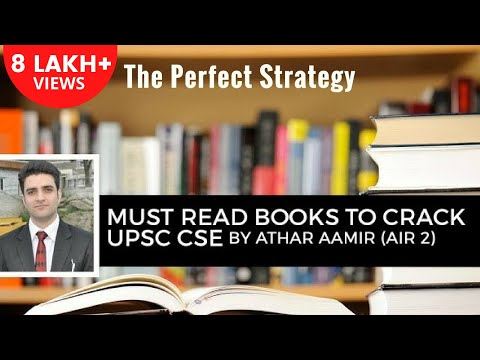 AIR 2 Athar Aamir's Perfect Strategy to Crack UPSC CSE/IAS - Must Read Books