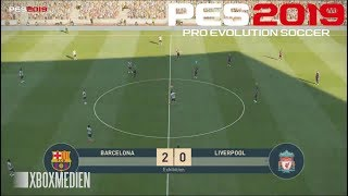 PES 2019 Official Gameplay Barcelona vs Liverpool (Xbox One, PS4, PC)