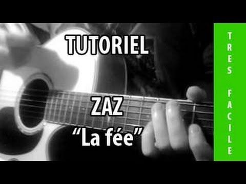 Tutoriel Guitare - La fée ( Zaz )
