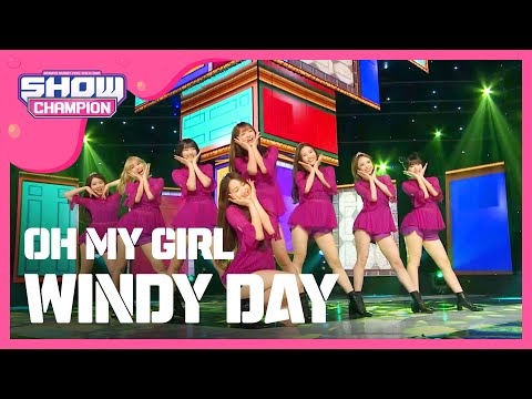 (ShowChampion EP.191) OH MY GIRL -  WINDY DAY