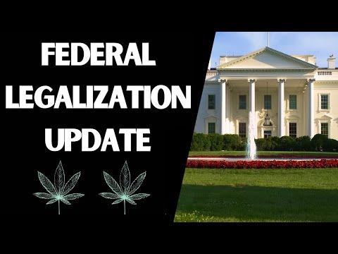 Federal Legalization Update 6/21