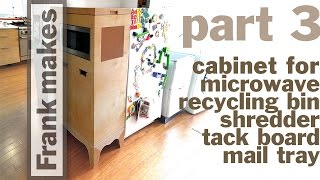 Microwave/Recycling Bin/Shredder/Mail Tray Cabinet - Part 3 of 3
