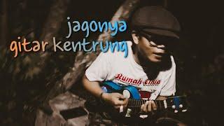 Download Kentrung Senar Telu _ Lagu Ngamen Pitik Angkrem Selikur Dina Mp3