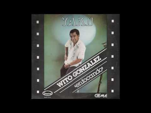 Wito Gonzalez=Soy Sonero