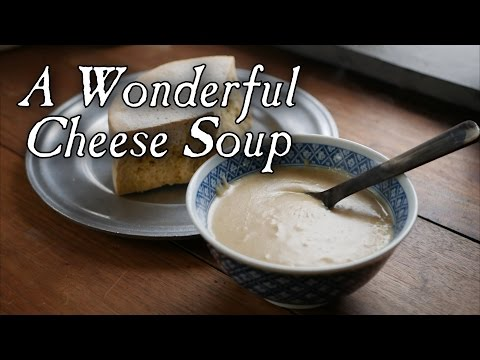 An 18th Century Cheese Soup