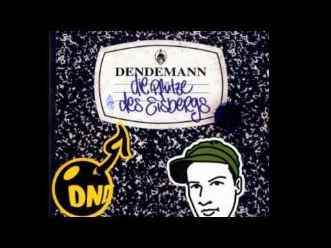 Dendemann - Das Erste Mal