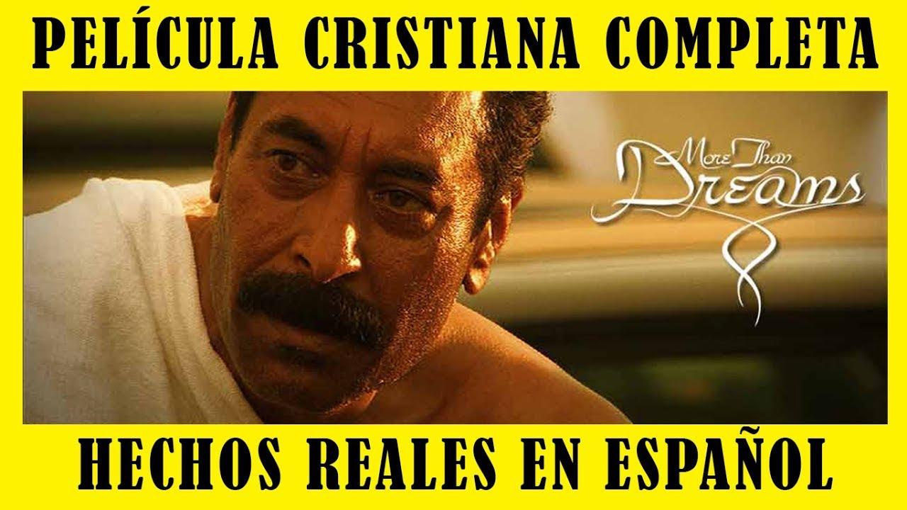 Pelicula Cristiana Basada En Hechos Reales Completa En Español Youtube