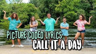 Haschak Sisters - Call It A Day / PICTURE CODED LYRICS