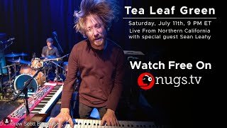 Tea Leaf Green with Sean Leahy LIVE 7/11/2020