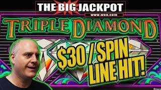$30 / SPIN ♦️ LINE HIT JACKPOT! ♦️ TRIPLE DIAMOND WIN!
