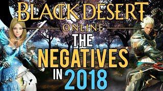 Black Desert Online - The Negatives 2018
