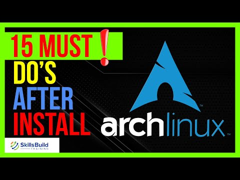 🔥 15 Things You MUST DO After Installing Arch Linux 2021.06.01🔥