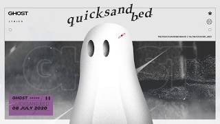 quicksand bed - Ghost [Official Lyric Video]