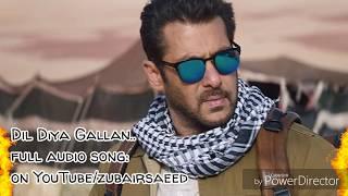 Dil Diya Gallan - full audio song | TIGER ZINDA HAI | Atif Aslam