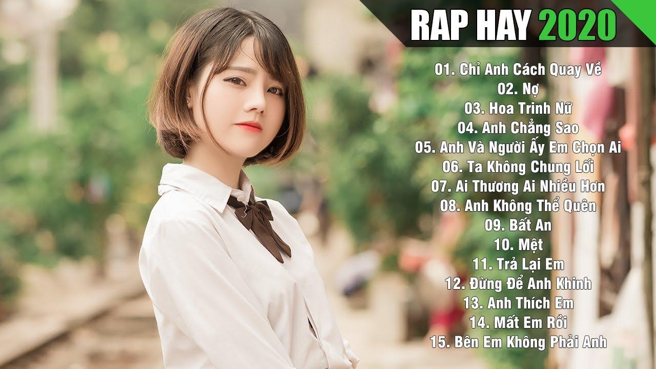 RAP HAY 2020 - Nhạc Rap Việt Gây Nghiện Hay Nhất Hiện Nay - Rap Buồn Xúc Động Không Nên Bỏ Lỡ 2020