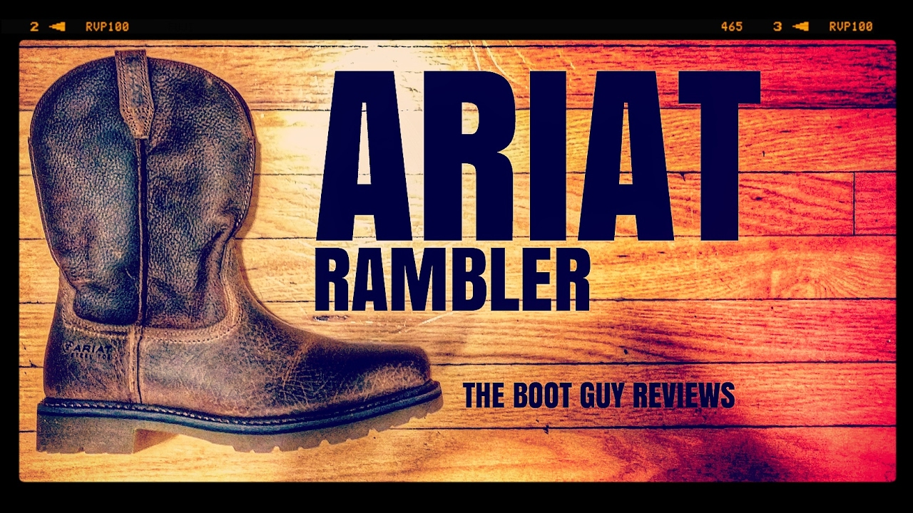 67135c257a0 Ariat Rambler Pull-on Steel Toe [ The Boot Guy Reviews]