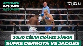Resumen | Julio César Chávez Jr. vs Daniel Jacobs | TUDN
