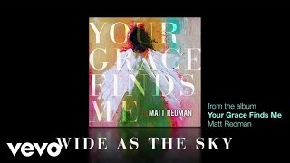 matt redman wide as the sky lyrics and chords