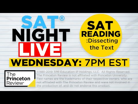 SAT Night Live - SAT Reading: Dissecting The Text | The Princeton Review