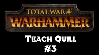 Teach Quill to Play Total War: Warhammer - Part 3