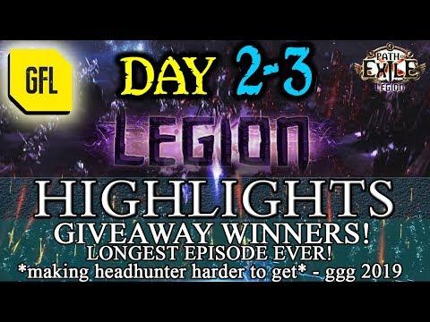 Path of Exile 3.7: LEGION DAY # 2 - 3 Highlights GIVEAWAYS WINNERS. LONGEST VIDEO EVER, MIRROR