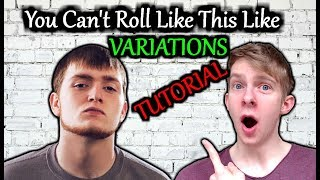 "3 VARIATIONS on ""You Can't Roll Like This Like"" 