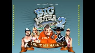БОльшие мамОчки 2(Big Mutha Truckers 2) 2005-год