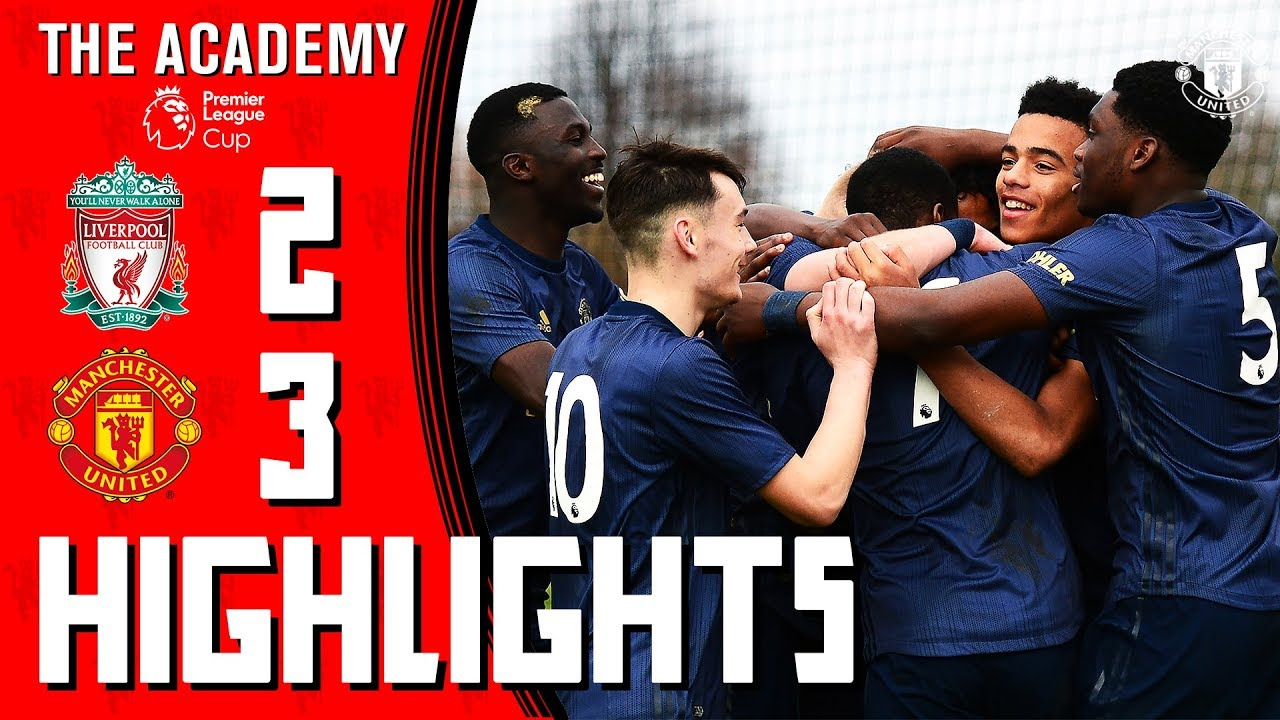 U18 Highlights Liverpool 2 3 Manchester United AET The Academy