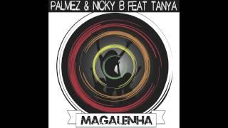 Palmez & Nicky B feat. Tanya - Magalenha (Maga Fisa Radio Mix)