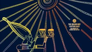 The Golden Boy - Egyptian Lover (Latmun Remix)
